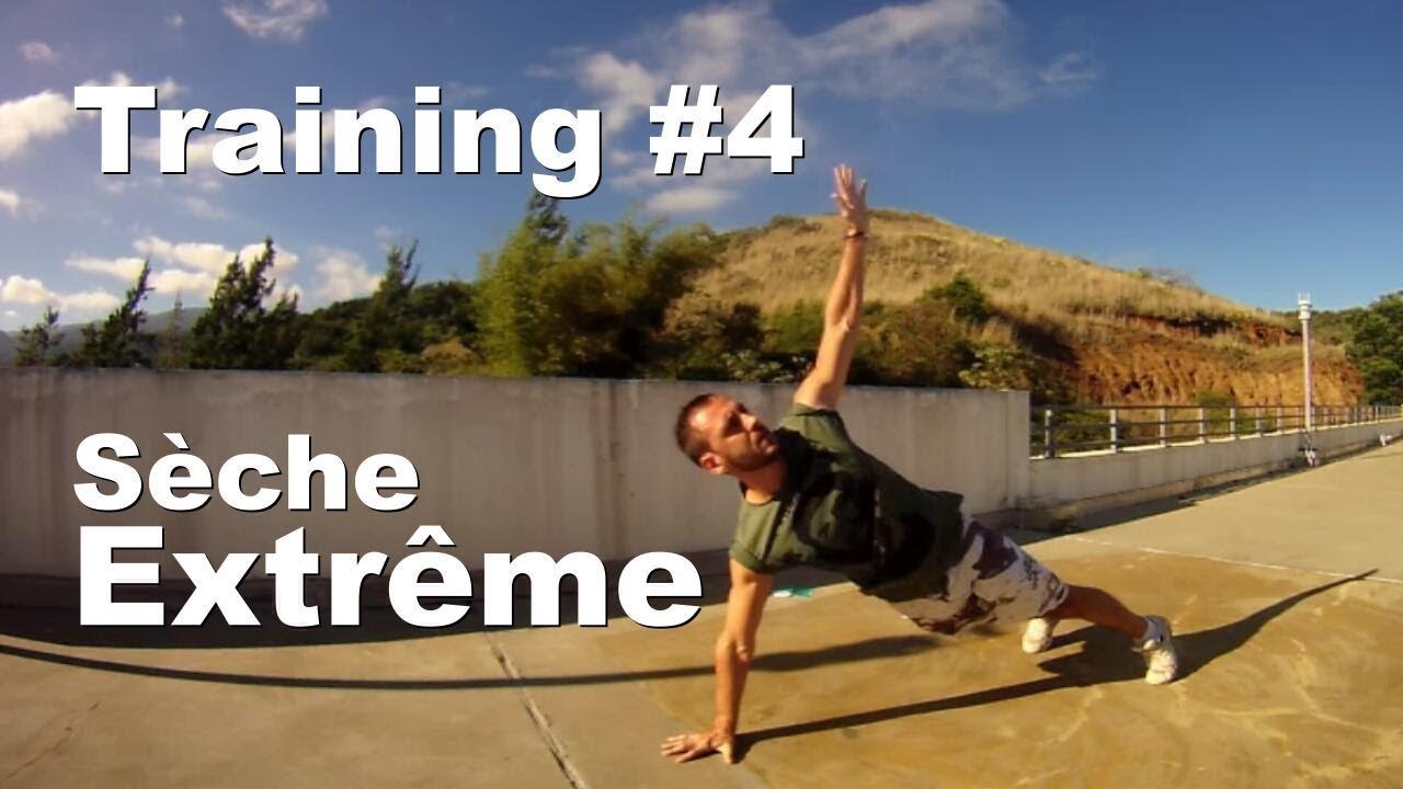 Training #4 – Séchage Extrême