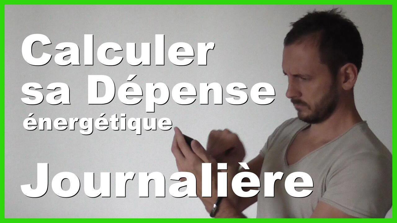 Calculer Sa Dépense énergétique Journalière