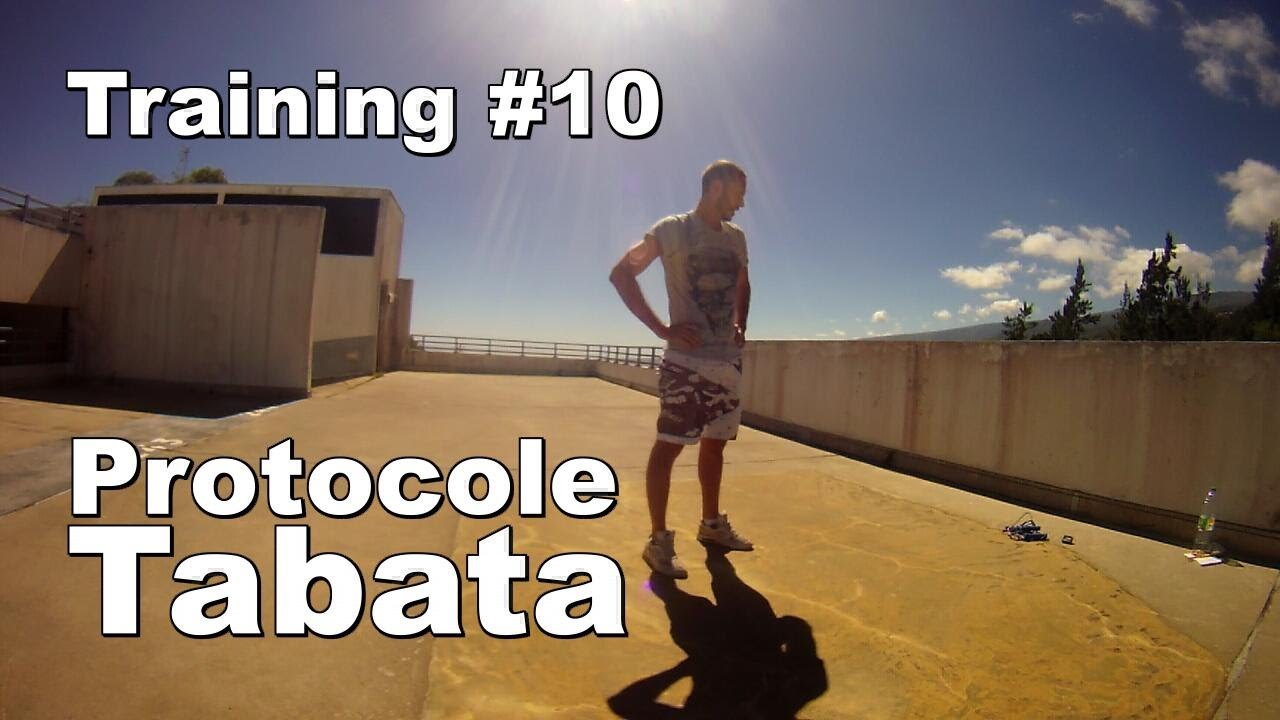 Training #10 – Protocole Tabata