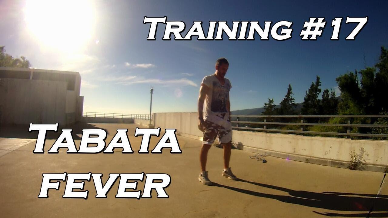 Training #17 – La Fièvre Du Tabata