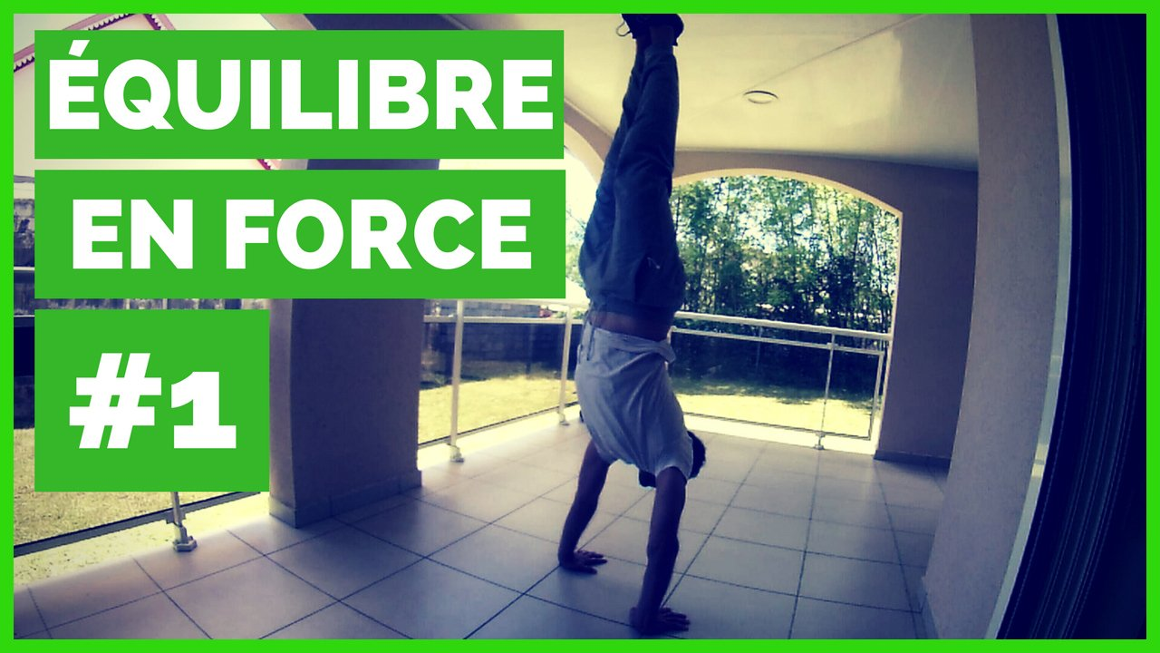 Maîtriser L'équilibre En Force: La 1ère Séance